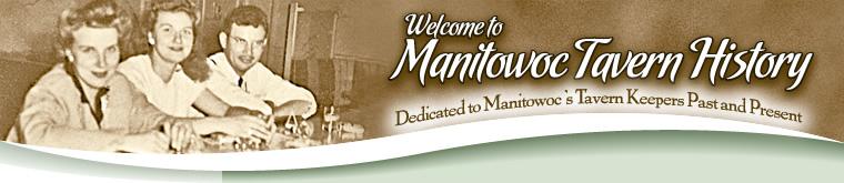 Manitowoc Tavern History